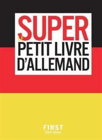 Le super petit livre d'allemand