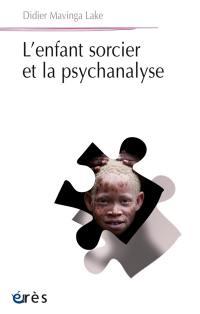 L'enfant sorcier et la psychanalyse