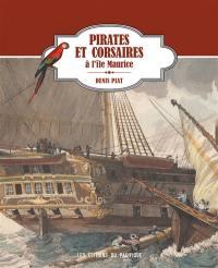 Pirates et corsaires à l'île Maurice
