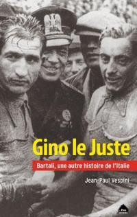 Gino le Juste : Bartali, une autre histoire de l'Italie