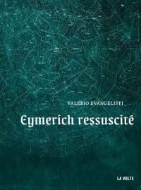 Nicolas Eymerich, inquisiteur. Volume 11, Eymerich ressuscité