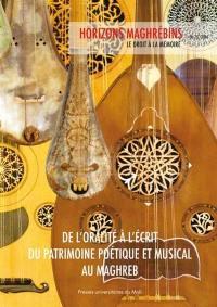 Horizons maghrébins. n° 75, De l'oralité à l'écrit du patrimoine poétique et musical au Maghreb