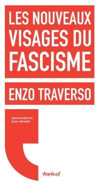 Les nouveaux visages du fascisme