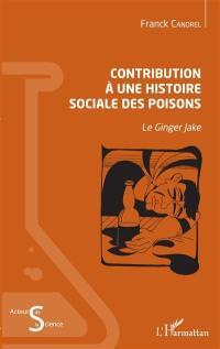 Contribution à une histoire sociale des poisons
