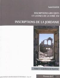 Inscriptions grecques et latines de la Syrie, Volume 21, Inscriptions de la Jordanie. Volume 5, La Jordanie du Nord-Est