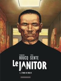 Le janitor. Volume 1, L'ange de Malte