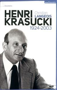 Henri Krasucki, 1924-2003