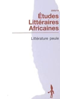 Etudes littéraires africaines. n° 19, Littérature peule