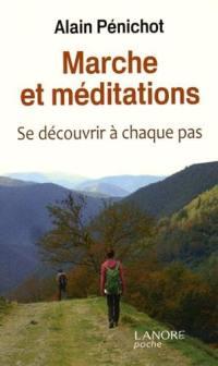 Marche et méditations