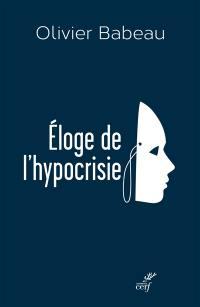 Eloge de l'hypocrisie