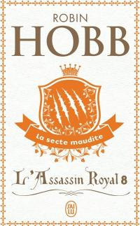 L'assassin royal. Volume 8, La secte maudite