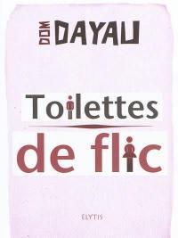 Toilettes de flic