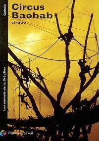 Circus Baobab, cirque