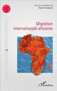 Migration internationale africaine