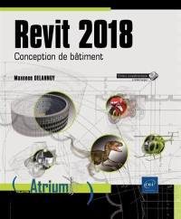 Revit 2018 : conception de bâtiment