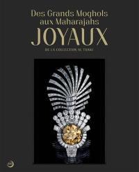 Des Grands Moghols aux maharajahs : joyaux de la collection Al Thani