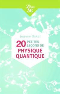 20 petites leçons de physique quantique
