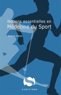 Notions essentielles en médecine du sport
