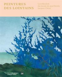 Peintures des lointains : la collection du Musée du quai Branly-Jacques Chirac : exposition, Paris, Musée du quai Branly-Jacques Chirac, du 30 janvier 2018 au 6 janvier 2019