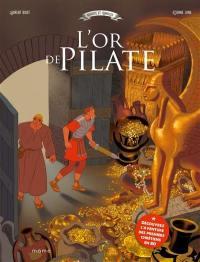 Auguste et Romulus, L'or de Pilate