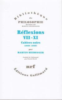 Réflexions VII-XI