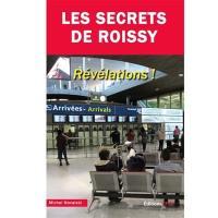 Les secrets de Roissy : révélations !