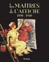 Les maîtres de l'affiche : 1890-1940