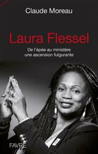 Laura Flessel : de l'épée au ministère une ascension fulgurante