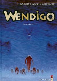 Wendigo. Volume 2, Faux soleil