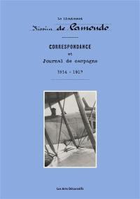Correspondance et journal de campagne : 1914-1917