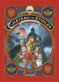 Le château des étoiles. Volume 3, Les chevaliers de Mars