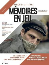Mémoires en jeu = Memories at stake. n° 2, Le fils de Saul : dernier film sur Auschwitz-Birkenau ? = Son of Saul : the last movie about Auschwitz-Birkenau ?