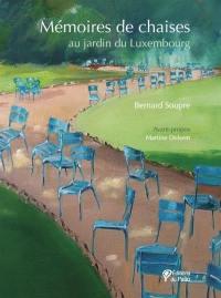 Mémoires de chaises : au jardin du Luxembourg