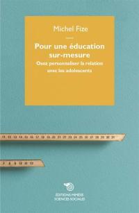 Pour une éducation sur-mesure