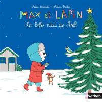 Max et lapin. Volume 5, La belle nuit de Noël
