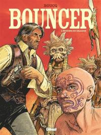 Bouncer. Volume 11, L'échine du dragon