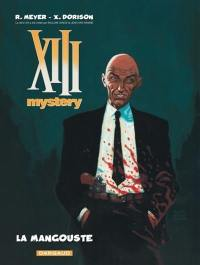 XIII mystery. Volume 1, La Mangouste