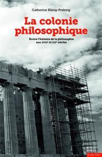 La colonie philosophique