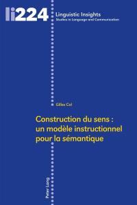 Construction du sens : un modèle instructionnel pour la sémantique