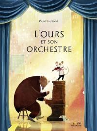 L'ours et son orchestre