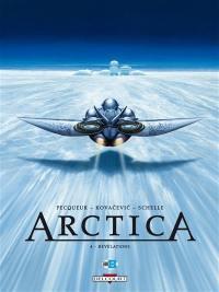 Arctica. Volume 4, Révélations