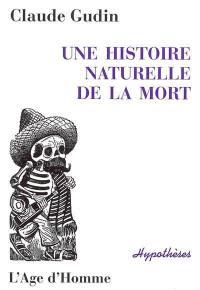 Une histoire naturelle de la mort