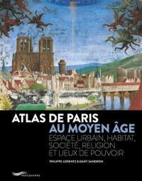 Atlas de Paris au Moyen Age