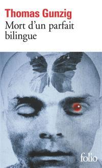 Mort d'un parfait bilingue