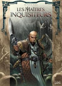 Les maîtres inquisiteurs. Volume 9, Bakael