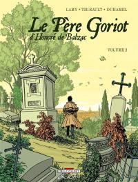 Le père Goriot, d'Honoré de Balzac : volume 2