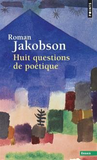Huit questions de poétique
