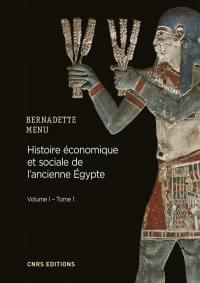 Histoire économique et sociale de l'ancienne Egypte. Volume 1, Histoire économique et sociale de l'ancienne Egypte