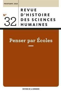 Revue d'histoire des sciences humaines, Penser par écoles
