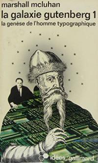 La galaxie Gutenberg. Volume 1,